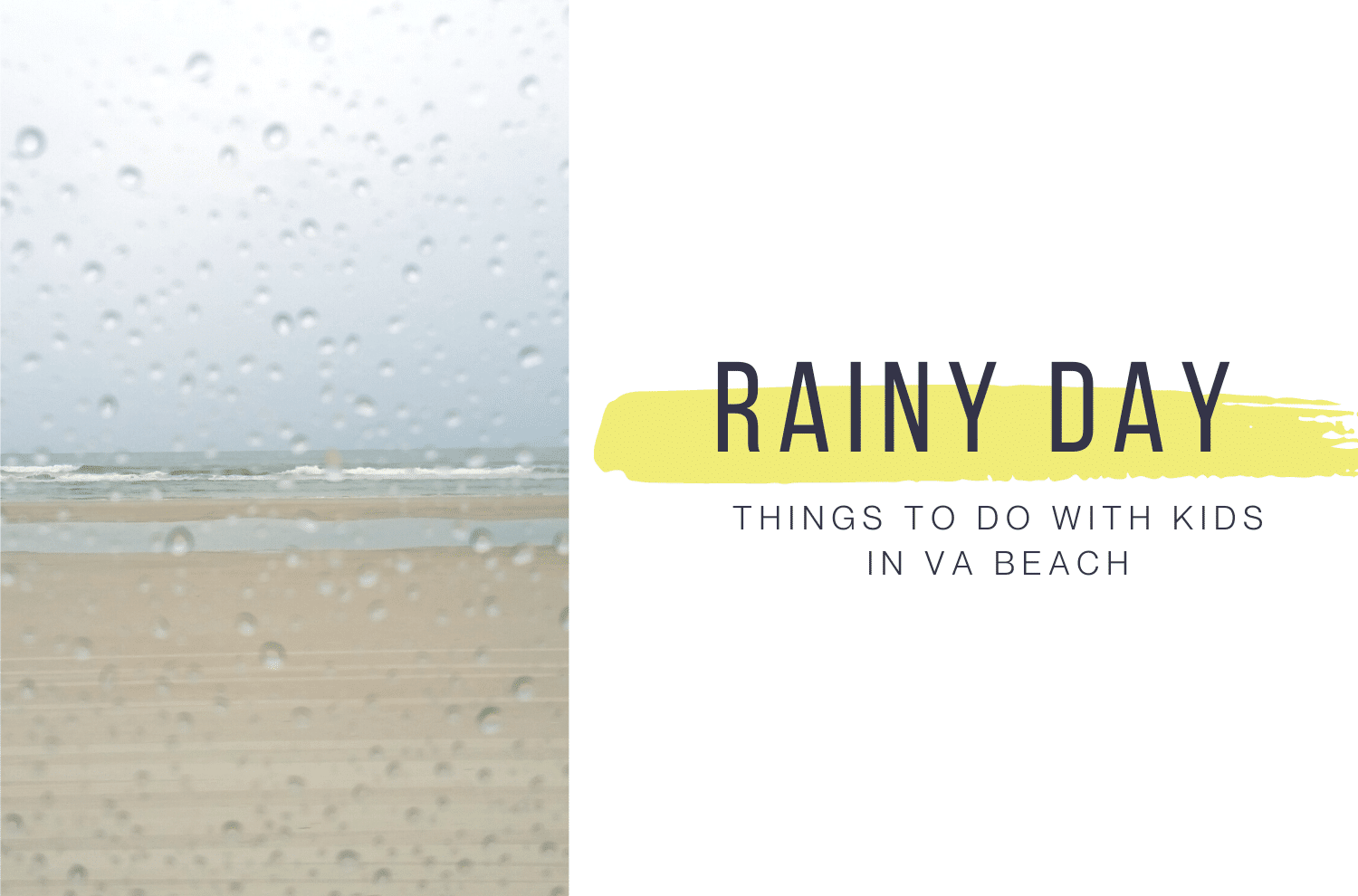 rainy day things to do with kids in virginia beach